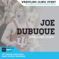 Joe DuBuque Wrestling Clinic